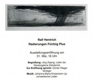 Ralf Hentrich in der Klostergalerie (16792) Zehdenick, Am Kloster, 31.05.-09.08.2015