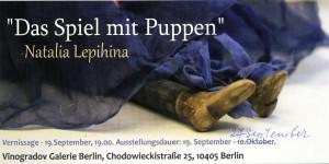 """Ausstellung vom 19.09. bis 27.09.2015 """"Das Spiel mit Puppen"""" von Natalia Lepihina"""